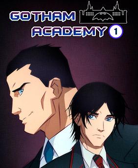 Academia de Gothan - Parte 01