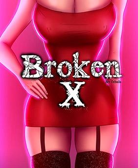 Broken X - Parte 1