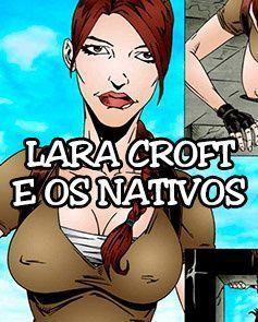 Lara Croft e os Nativos - Parte 1
