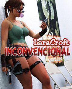 Lara Croft Inconvencional