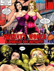 Mutant's World: A Aparição dos Mutantes - Parte 1
